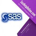 Formatting Values in SAS