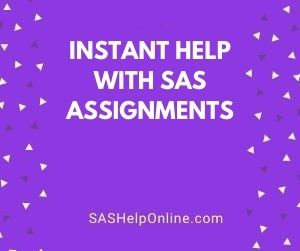 Instant Help With SAS Assignments