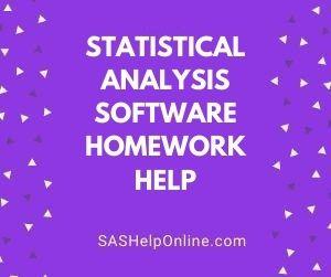 Statistical Analysis Software Homework Help